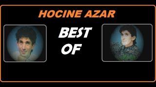 HOCINE AZAR -BEST OF THE BEST-