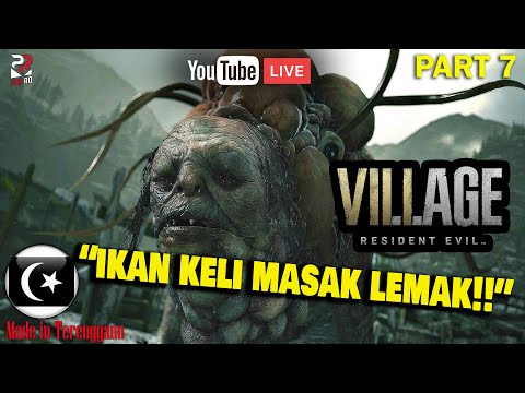 RESIDENT EVIL 8 Gameplay Part 7 [Pok Ro] (Malaysia)