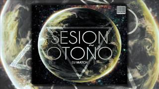 04.Sesion Octubre Otoño 2016 by DJ MATCH