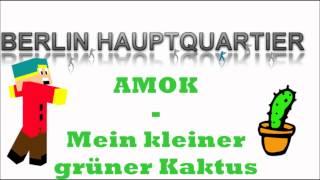 Amok - Mein kleiner grüner Kaktus (Karaoke)