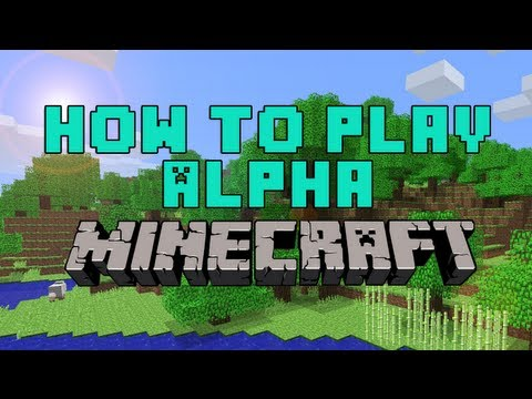 Minecraft | How To Play Alpha! [Any Update You Want]