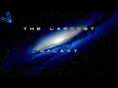 How Big Is The Biggest Galaxy In The Universe?