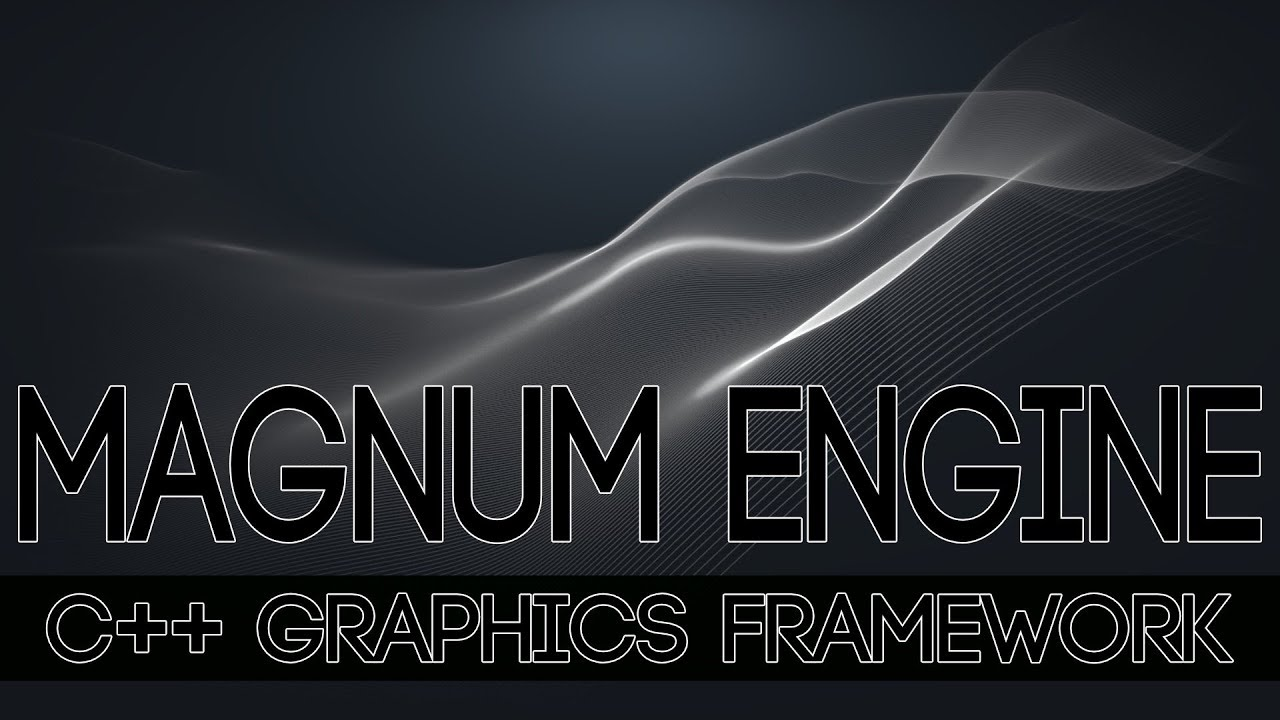 Magnum Engine C++ Game Framework