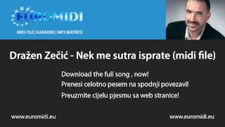 Dražen Zečić - Nek me sutra isprate (midi file)