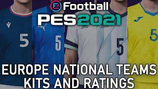 PES 2021 - Europe national teams kits and ratings