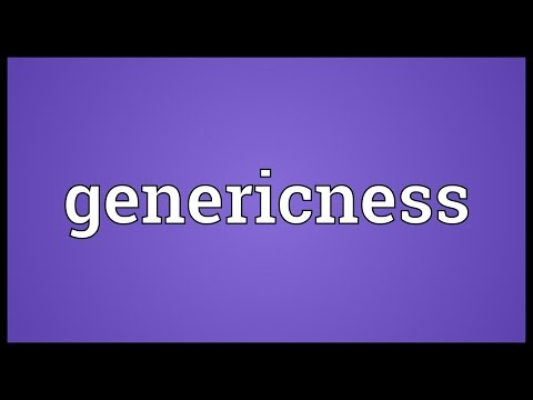 Genericness Meaning