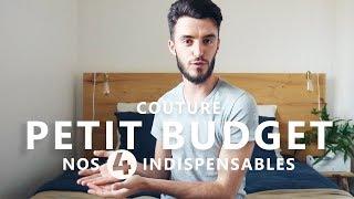 4 INDISPENSABLES  - DÉBUTER EN COUTURE - PETIT BUDGET