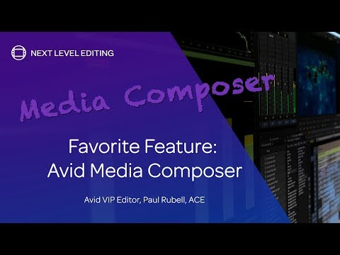 The A-List — Paul Rubell, ACE — Favorite Media Composer Feature