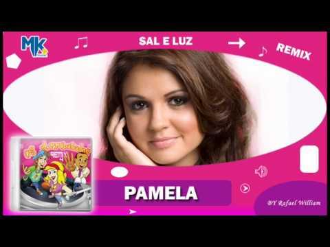 BAIXAR PAMELA E MUSICA SAL DA LUZ
