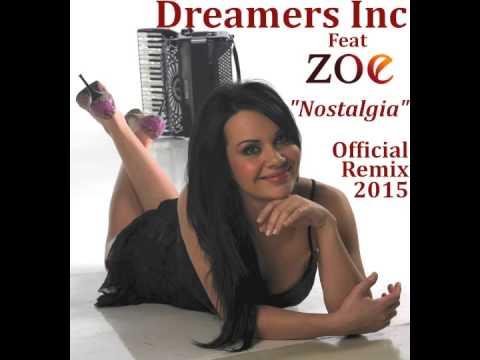 ''Nostalgia'' Official Remix 2015 - Dreamers Inc feat Zoe