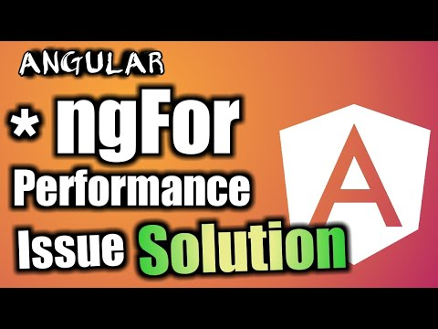 Angular Tutorial:  How to fix Performance Issue in NgFor Structural Directive thumbnail