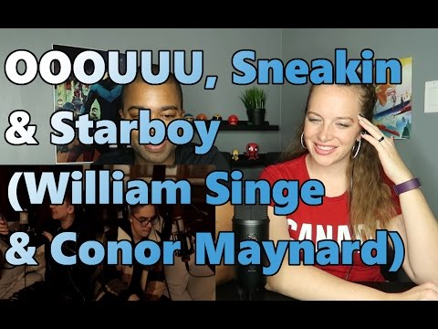 OOOUUU, Sneakin & Starboy (William Singe & Conor Maynard Cover) (Reaction 🔥)