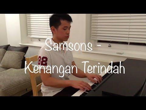 Samsons  - Kenangan Terindah (Sui Lun Music Piano Cover)