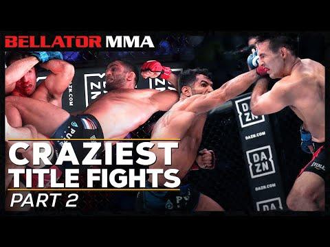 Craziest Title Fights - Part 2 | Bellator MMA