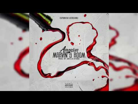 Amarion - Marvin's Room (Spanish Version) (Prod. By Jan K & Hydro)