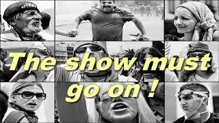 GREECE   THE SHOW MUST GO ON