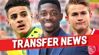 Ousmane Dembele, Max Aarons, Matthijs de Ligt TRANSFER NEWS w/Squawka