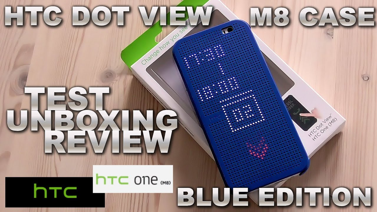 htc dot view case review unboxing blue edition for htc one m8