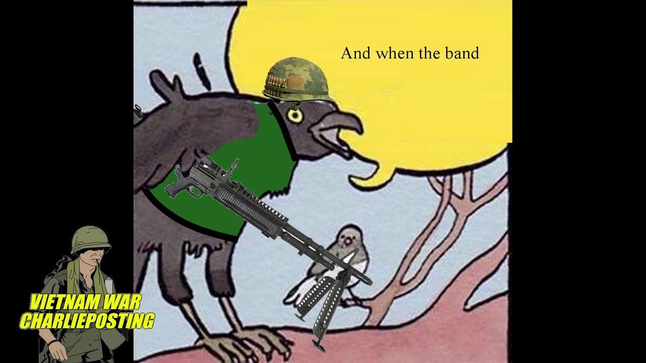 Vietnam War Bird Meme Youtube