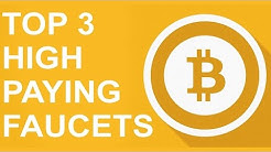 TOP 3 BITCOIN FAUCETS! BIG PAYOUTS!