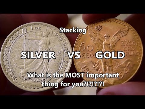 SILVER vs GOLD stacking - What is MOST important to me and WHY!!!