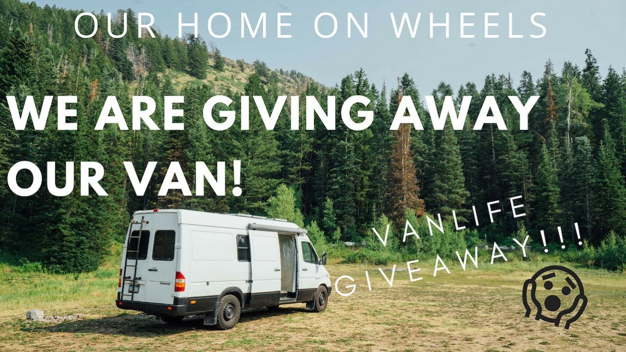 VANLIFE: WIN OUR HOME ON WHEELS SPRINTER VAN! Camper Van Giveaway - We are  giving away our van!