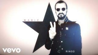Ringo Starr - Magic (Audio)