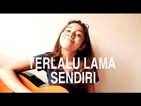 Kunto Aji-Terlalu Lama Sendiri (Cover) | Clarissa Elvaretta