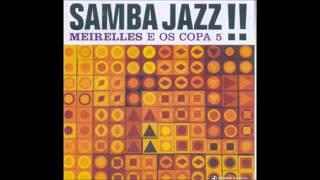 J.T. Meirelles E Os Copa 5 - Samba Jazz!! - 2002 - Full Album