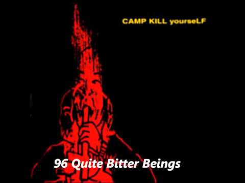 Cky-96 Quite Bitter Beings (With Lyrics)