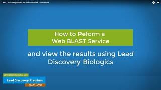 Lead Discovery Biologics Web Services Framework