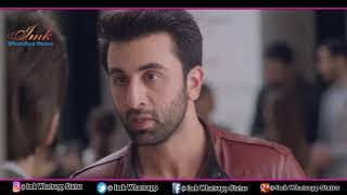 Heart Broken Dialogue Ranbir Kapoor WhatsApp status Video