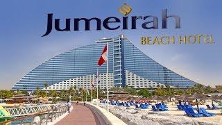 Jumeirah Beach Hotel , Dubai - 2016 4K