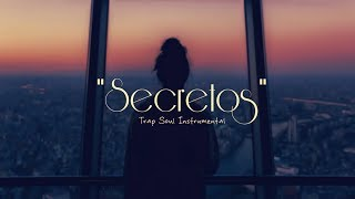 """Secretos"" Trap Soul Instrumental - Tory Lanez Type 
