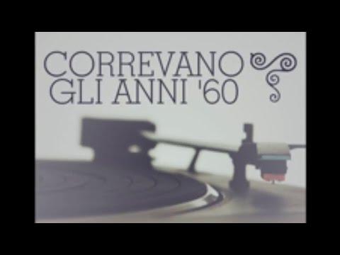 Correvano gli anni '60 - Musica anni '60 strumentale (instrumental 60's greatest hits)
