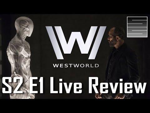 Westworld Season 2 Episode 1 Live Review -   Westworld Q&A