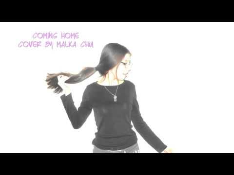 Coming Home - Skylar Grey (Acapella Cover by Malka Chu)