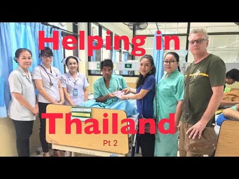Helping Out in Thailand Pt 2