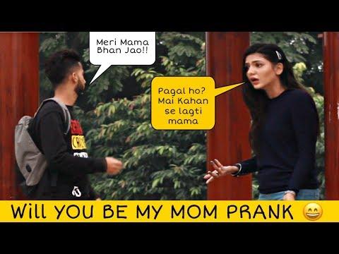 Asking Girls To Be My MOM Prank   Prank In Pakistan