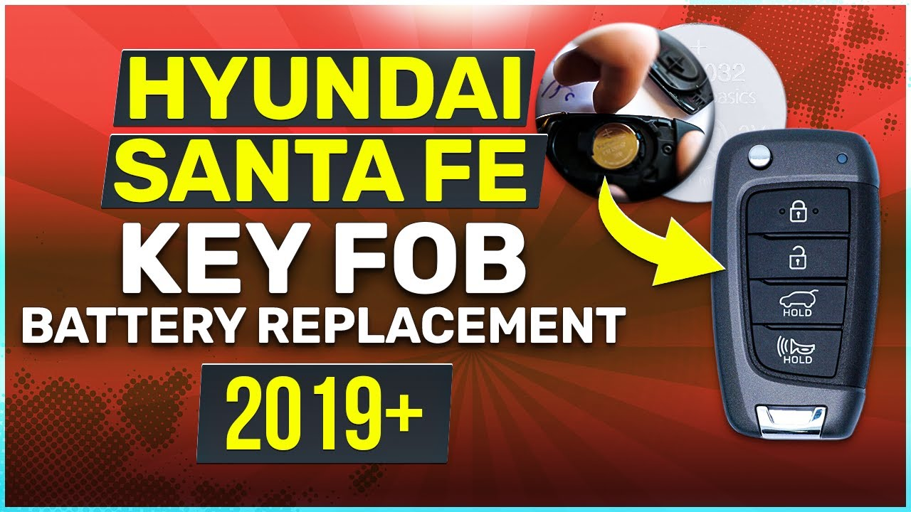 Hyundai Santa Fe Key Fob Battery Replacement Easy How To Guide
