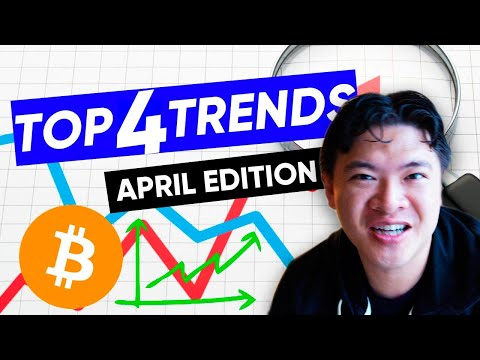 Top 4 Crypto Trends for April 2019