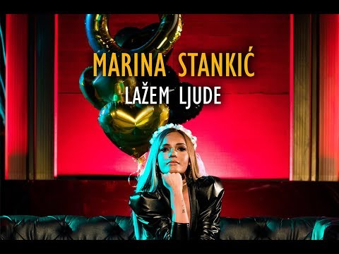 Marina Stankic - Lazem ljude - (Official Video 2018)