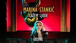 Marina Stankic - Lazem ljude - (Official Video 2018)