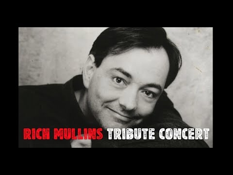 Rich Mullins Tribute Concert (from ETTL 2017)