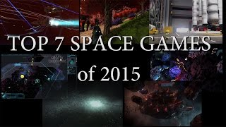 Top 7 Space Games of 2015 (+3 Honorable Mentions)