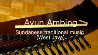 Ayun Ambing - Sundanese traditional music (West Java)