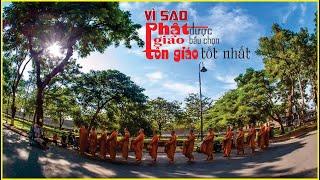Vì Sao Phật Giáo Được Bầu Chọn Là Tôn Giáo Tốt Nhất.