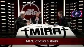 MLN, la falsa historia.