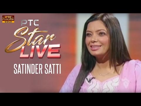 Satinder Satti Live in PTC Star Live | Exclusive Interview | PTC Punjabi Gold