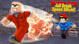 ROBLOX - JAIL BREAK - SUPER SPEED GLITCH?!